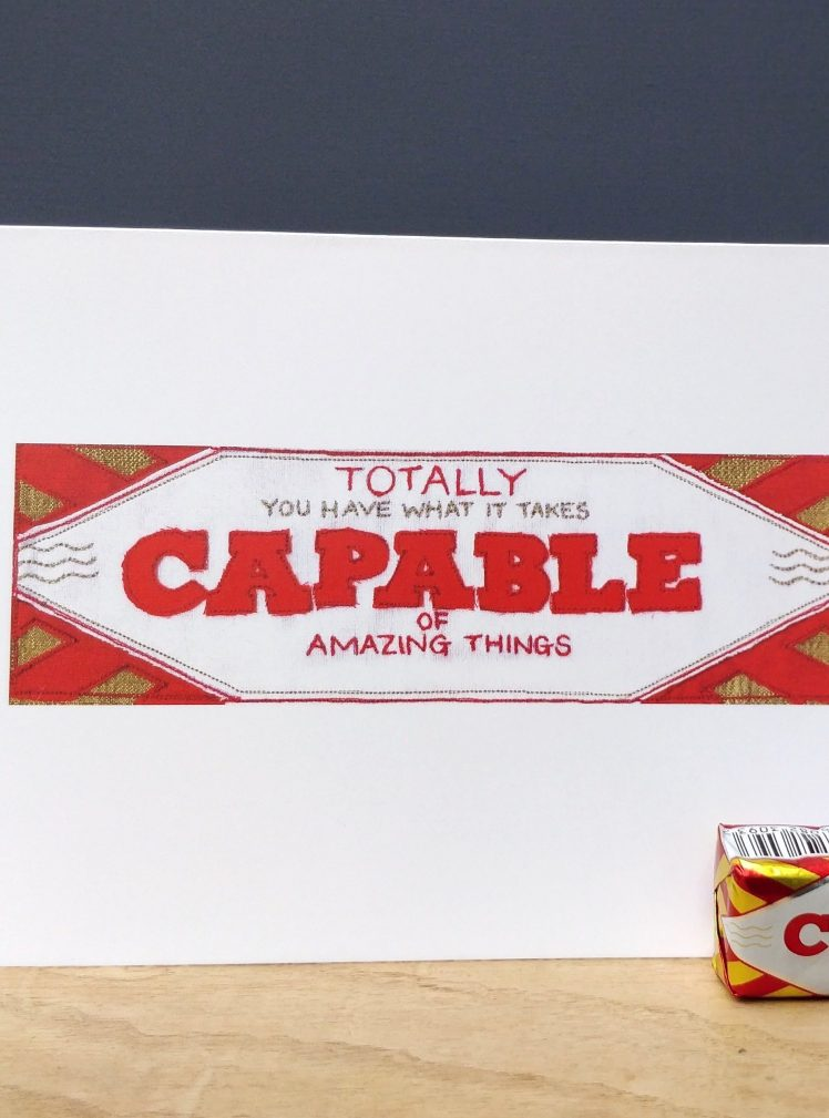 Totally capable greetings card A5