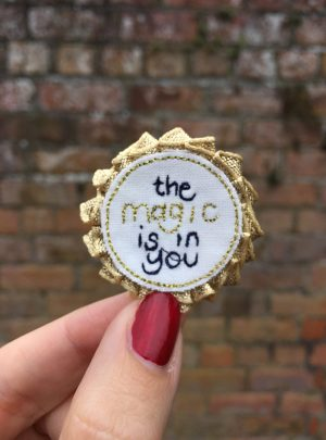 Rosette badge – the magic is in you