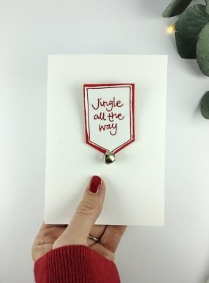 Jingle all the way.. Christmas badge card