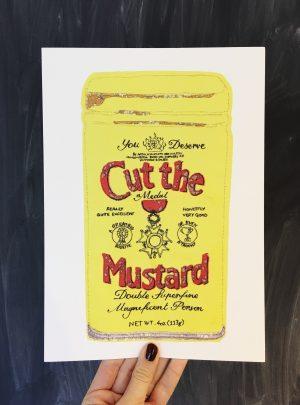 Cut the Mustard A4 print