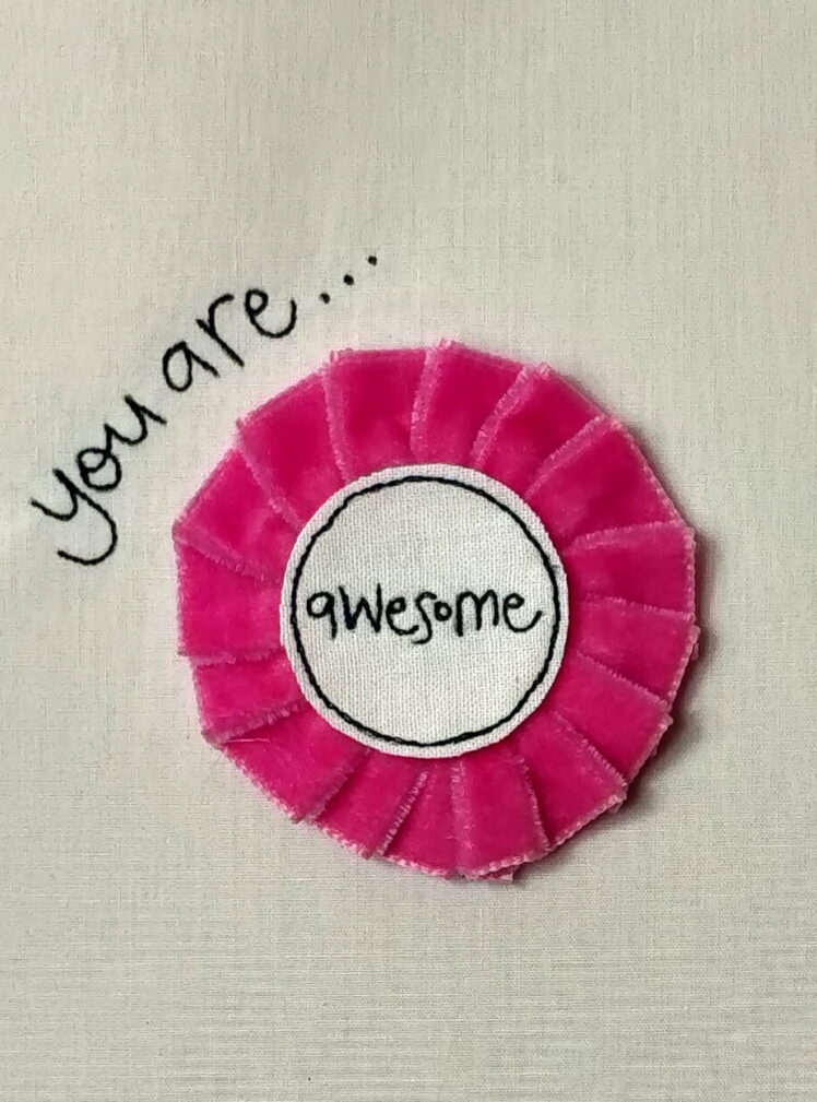 You are awesome rosette badge