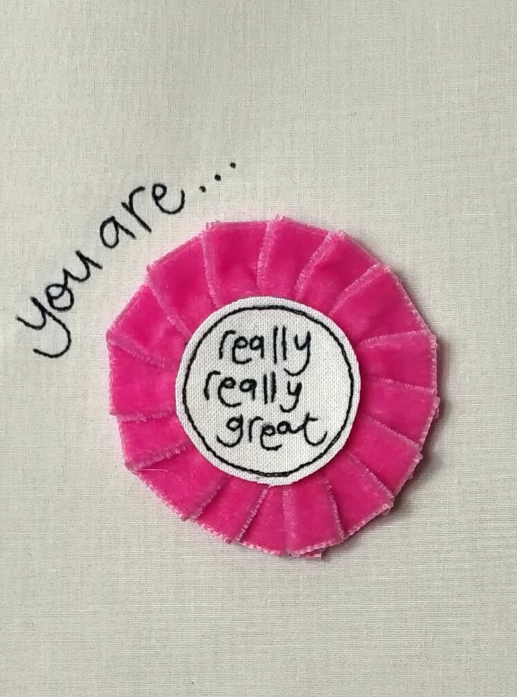 You are great rosette badge