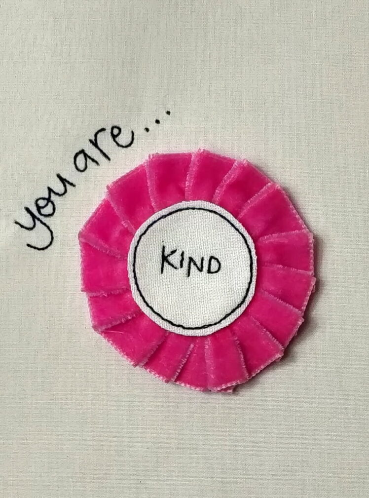 You are kind rosette badge